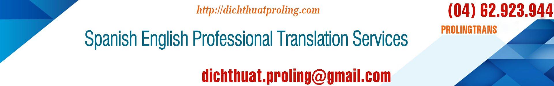 Công ty chuyên dịch tiếng tây ban nha sang tiếng ANh - tiếng Việt Nam