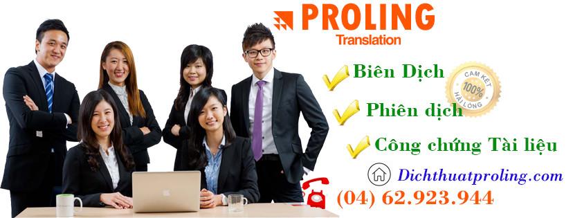 Công ty PROLING cam kết chất lượng dịch thuật tài liệu chúng tôi dịch cho khách hàng