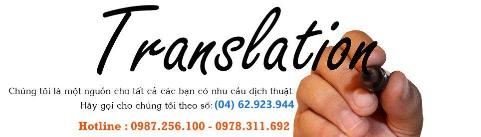 Dịch thuật và phiên dịch uy tín chuyên nghiệp