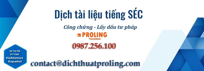Công ty dịch thuật tài liệu văn bản tiếng SÉC uy tín chuyên nghiệp